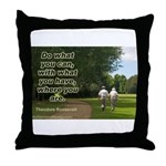 'Do What You Can' Throw Pillow