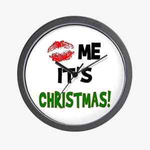 Kiss Me It's CHRISTMAS! Wall Clock
