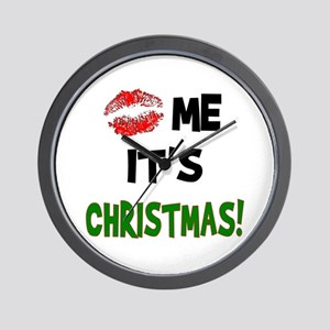 Kiss Me It's CHRISTMAS! Wall Clock