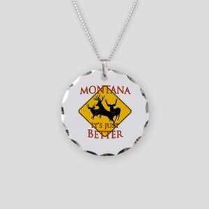 Montana is better Necklace Circle Charm