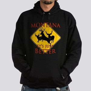 Montana is better Hoodie (dark)