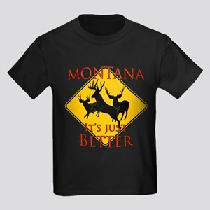 Montana is better Kids Dark T-Shirt
