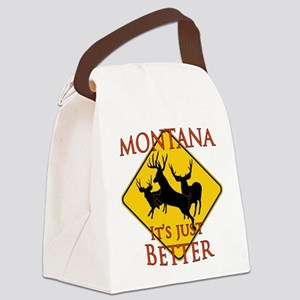Montana is better Canvas Lunch Bag