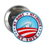 "My Body, Choice, Vote! Butt 2.25"" Button (10"