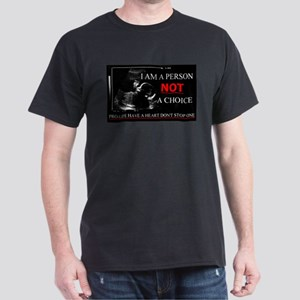 Pro-Life Have A Heart Don't Stop one Dark T-Shirt