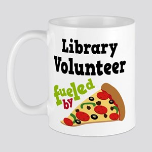Library Volunteer Fueled By Pizza Mug