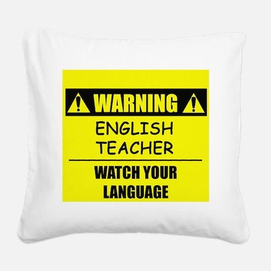 Warning: English Teacher Square Canvas Pillow
