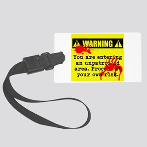 Warning: You are Large Luggage Tag