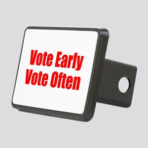 Vote Early, Vote Often Rectangular Hitch Cover