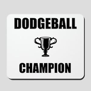 dodgeball champ Mousepad