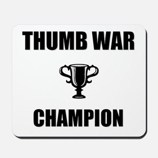 thumb war champ Mousepad