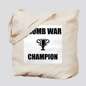 thumb war champ Tote Bag