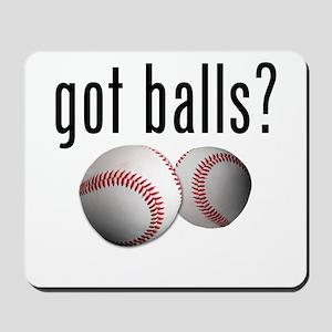 Got Balls? Baseball Mousepad