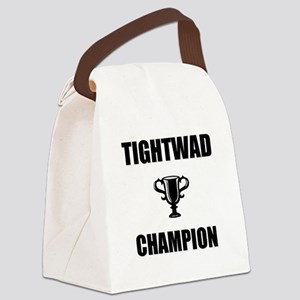 tightwad champ Canvas Lunch Bag