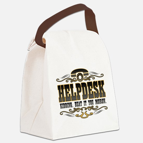 helpdesk-moron-darks.png Canvas Lunch Bag