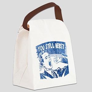 you-still-here-dark Canvas Lunch Bag