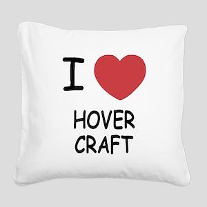 HOVERCRAFT Square Canvas Pillow