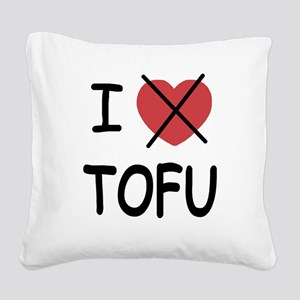 1_blank_hate_TOFU01 Square Canvas Pillow