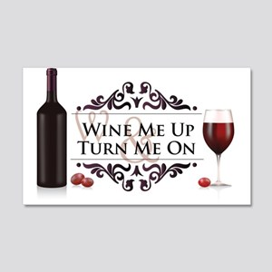 Wine Me Up 20x12 Wall Decal