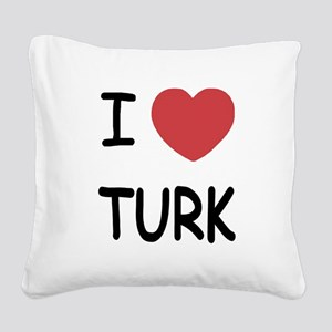 I heart TURK Square Canvas Pillow