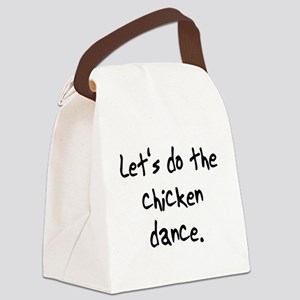 dothechickendance Canvas Lunch Bag