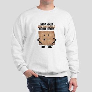 I Got Your Matzah Balls Right Sweatshirt
