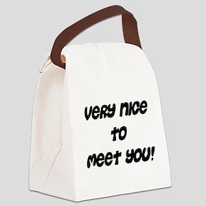 verynicetomeetyou Canvas Lunch Bag