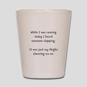 Running Thigh Cheer Shot Glass