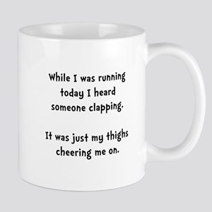 Running Thigh Cheer Mug