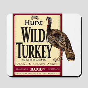 Hunt Wild Turkey Mousepad