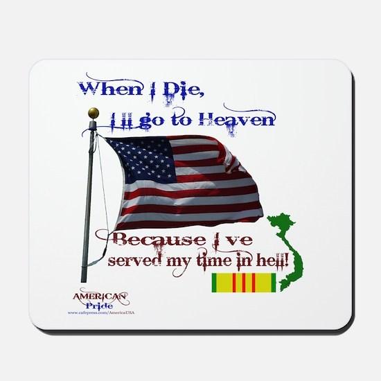 When I Die... Vietnam Mousepad