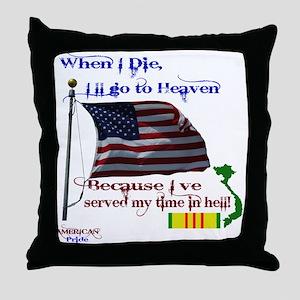 When I Die... Vietnam Throw Pillow