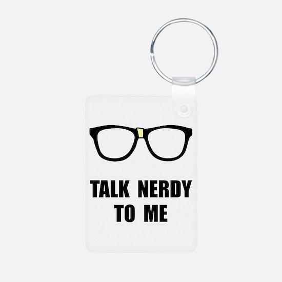 Talk Nerdy To Me Keychains