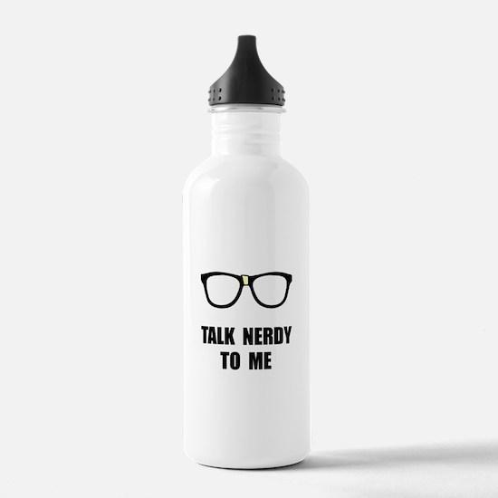 Talk Nerdy To Me Water Bottle