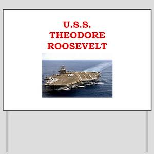 theodore roosevelt Yard Sign