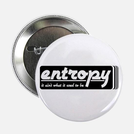 """Entropy 2.25"""" Button"""