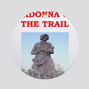 madonna of the trail Ornament (Round)