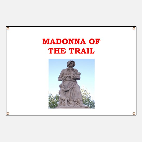 madonna of the trail Banner
