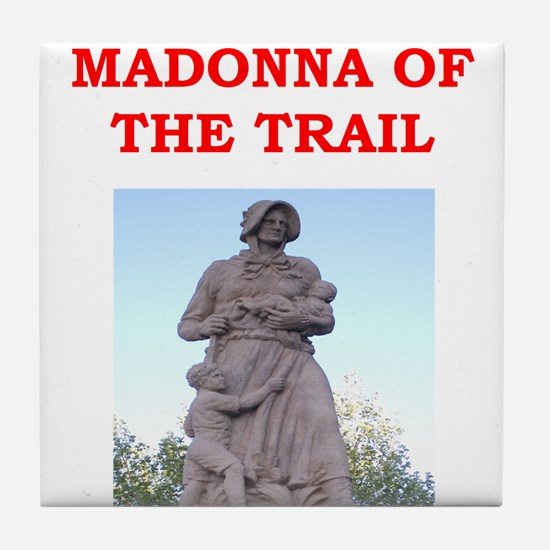 madonna of the trail Tile Coaster