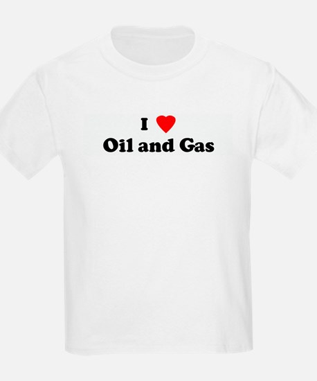 I Love Oil and Gas Kids T-Shirt