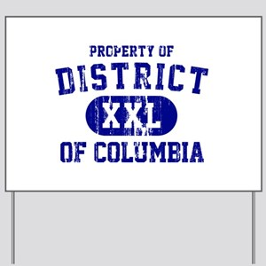 Property of District Of Columbia Yard Sign