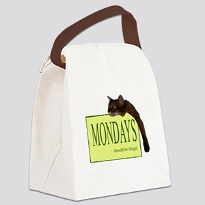 Mondays Should Be Illegal Canvas Lunch Bag