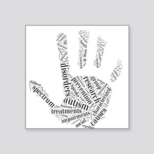 "Autism - Talk To The Hand Square Sticker 3"" x 3"""