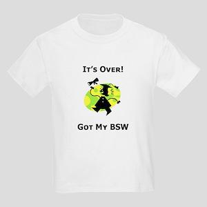 Got My BSW Kids T-Shirt