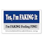 Yes, I'm Faking It Sticker (Rectangle 50 pk)