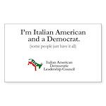 Italian American and a Democrat Sticker (Rectangle