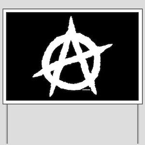 Anarchy (white) Yard Sign