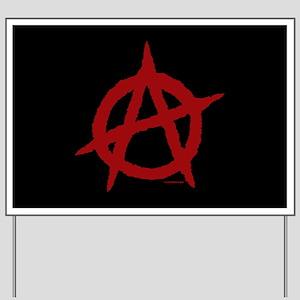Anarchy (red w/black bg) Yard Sign