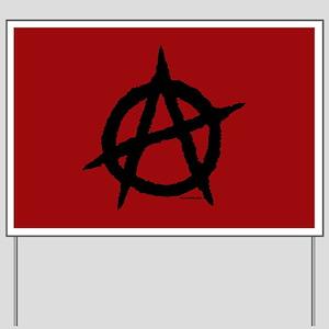Anarchy (black w/red bg) Yard Sign