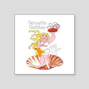"Domestic Goddess Square Sticker 3"""